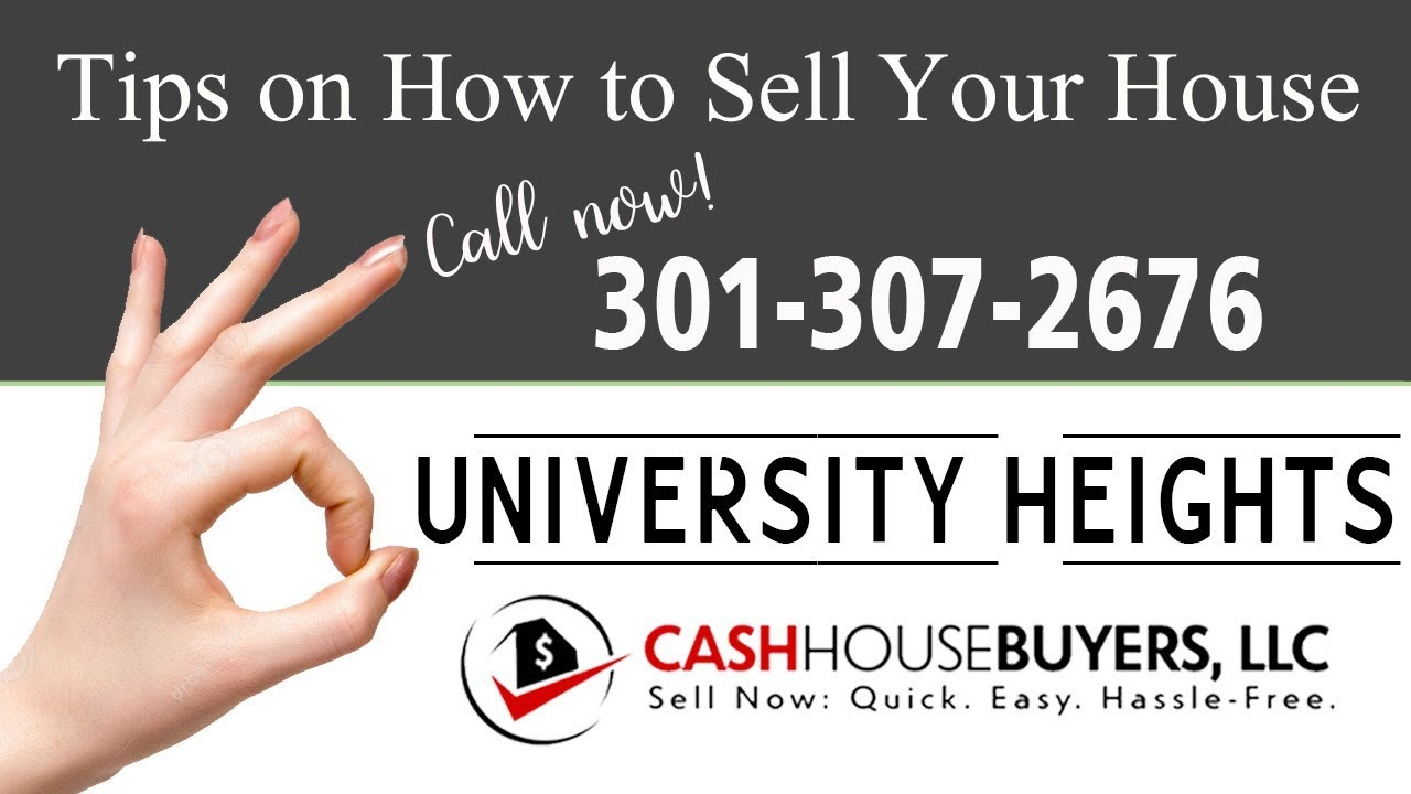 Tips Sell House Fast University Heights Washington DC   Call 301 307 2676   We Buy Houses