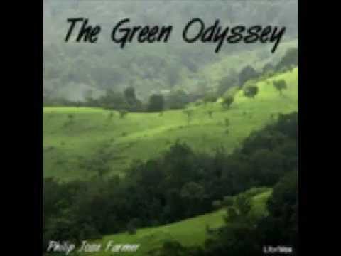 THE GREEN ODYSSEE.. by [Philip] [Jose] [FARMER] [AudioBook] [English] [Unabridged] - 2017