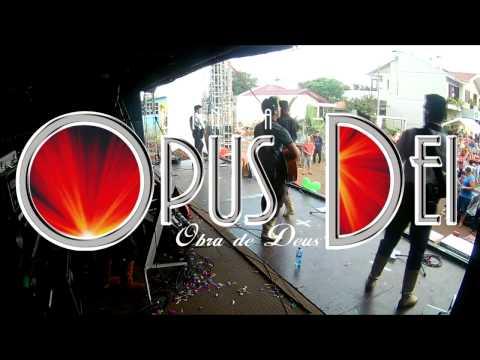 OPUS DEI (Ao Vivo) - Show dia 25/04/17
