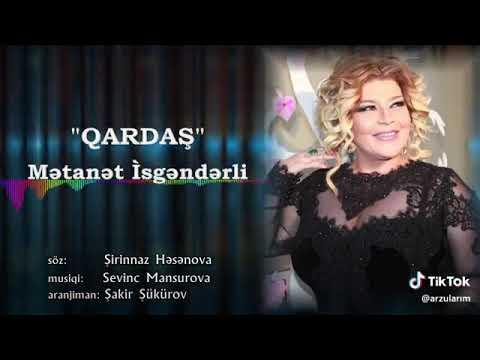 Mətanət İsgəndərli - Qardaş (qısa version)