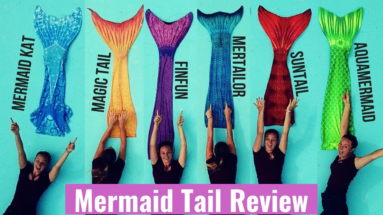 Top 6 Mermaid Tails - Finfun Suntail Magictail Mertailor Aquamermaid Kat