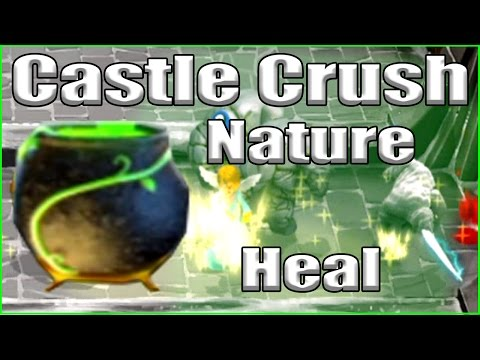Castle Crush - Nature Heal Tanking!