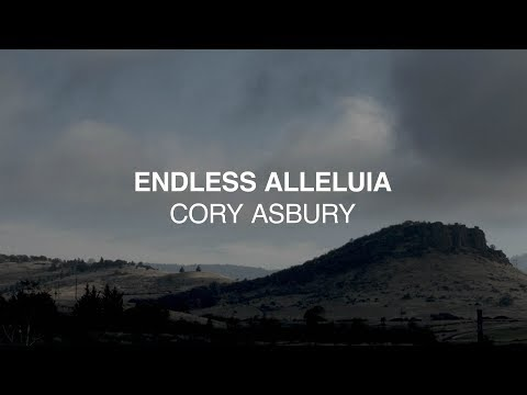 Endless Alleluia (Official Lyric Video) - Cory Asbury | Reckless Love