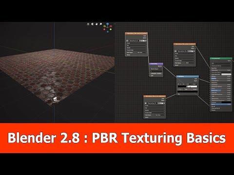 Blender 2.8 PBR Texturing For Beginners