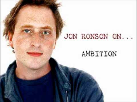 Jon Ronson On... Ambition