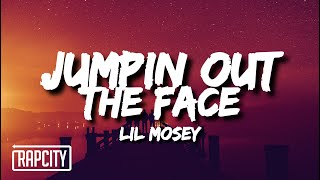 Lil Mosey - Jumpin Out The Face (Lyrics)