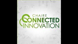 Webinaire de la Chaire Connected Innovation (3rd edition)