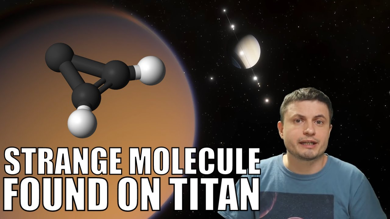 And Now We Found a Strange Molecule on Titan - Cyclopropenylidene