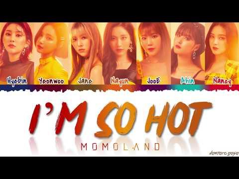 MOMOLAND 모모랜드 - &39;I&39;m So Hot&39;  Color CodedHanRomEng