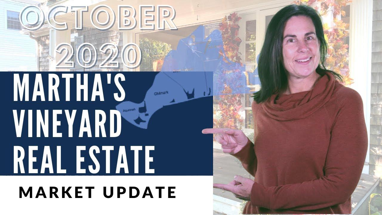 Martha's Vineyard Real Estate Market Update - October 2020