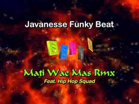 SB2D™ • Mati Wae Mas Rmx • Hip Hop Squad