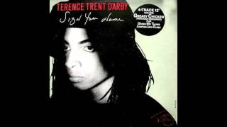 Terence Trent Darby Sign your name 39 39 Extended Version 39 39 1987.mp3