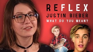 Justin Bieber - What Do You Mean? (РЕФЛЕКС на клип)