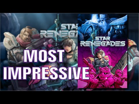 Most Impressive: Star Renegades |