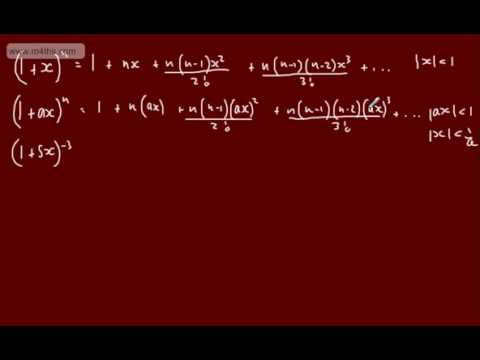 Core 4 - Binomial Expansion (1) - Introduction  Infinite series expansion (negative & fractions)