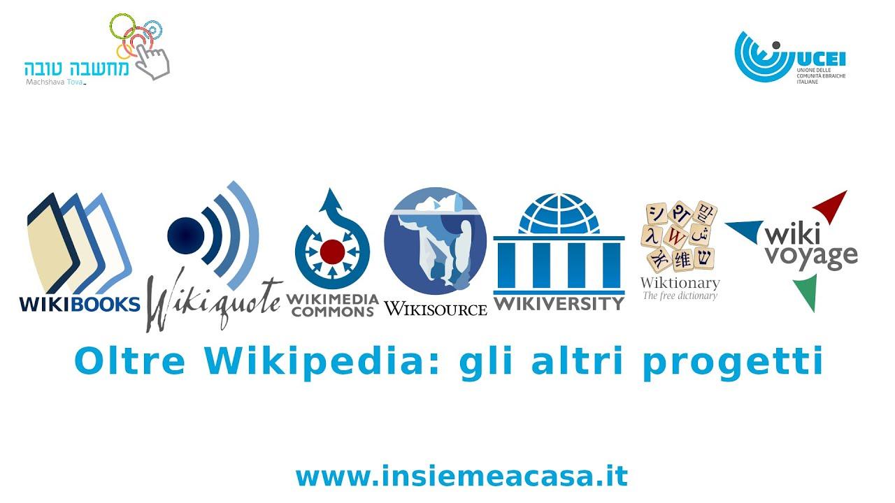 Oltre Wikipedia: gli altri progetti della galassia WikiMedia