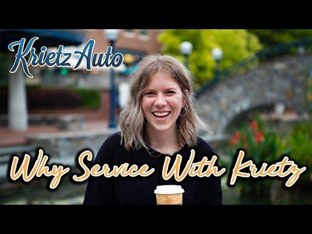 Why Service At Krietz Auto