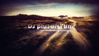 DJ pluTONYum - Never Ending Journey