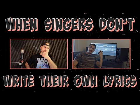 when singers don't write their own lyrics