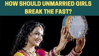 Karva Chauth rituals for Unmarried Girls: How should unmarried girls break the fast?   NewsX