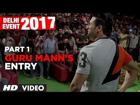 Guru Mann's Entry- Delhi Event 2017 PART-1 | Meet And Greet
