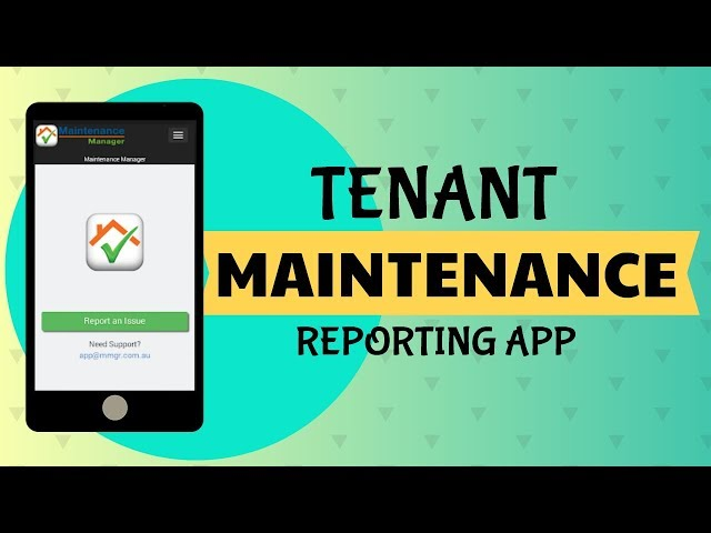 How to report a maintenance issue?