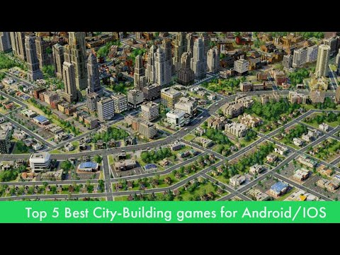 Top 5 Best City-Building Games For Android/IOS