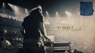 A Life Changed: Jey