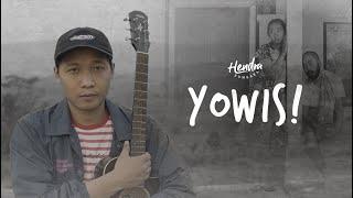 Hendra Kumbara - Yowis! (Official Music Video)