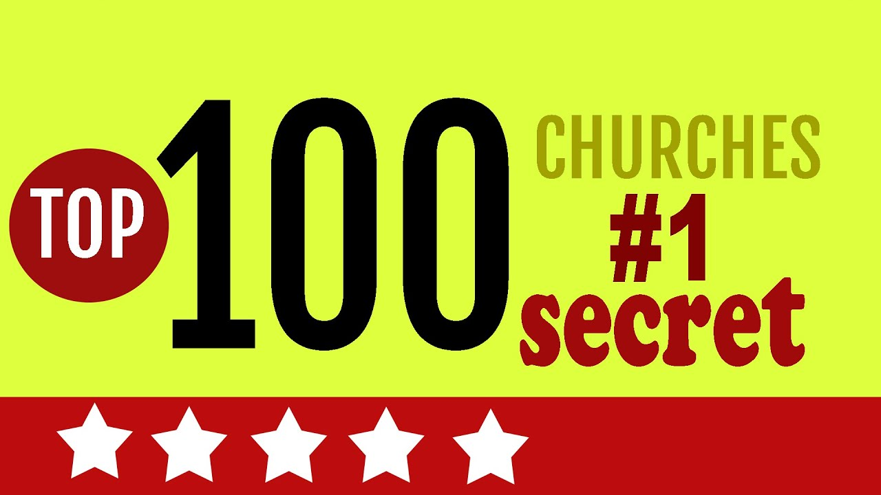 Top 100 Churches, #1 Secret for 2021