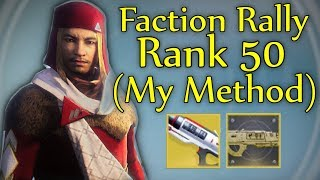 Destiny 2 - How I Got To Rank 50 FAST In The Faction Rally + Sweet Business Catalyst Quick Guide!