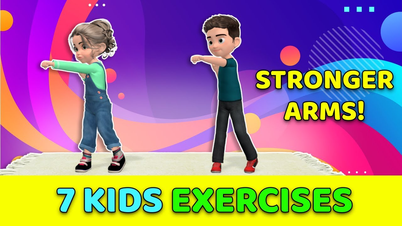 7 Kids Exercises For Stronger Arms