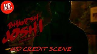 Bhavesh Joshi: Superhero | Mid Credit Scene | Random Edit By Me.