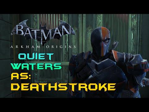 batman-arkham-origins:-quiet-waters-as-deathstroke-(under-1-min.)