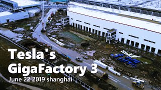 Tesla Gigafactory 3 in Shanghai China(June 22 2019)