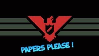 PAPERS PLEASE - BÖLÜM 1   EZİC