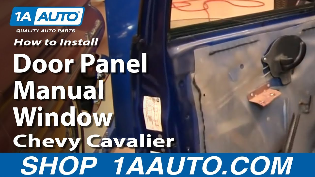 How To Install Replace Front Door Panel Manual Windows Chevy Cavalier 9505 1AAuto  YouTube
