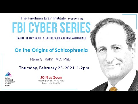 FBI Cyber Series - On the Origins of Schizophrenia by Rene S. Kahn, MD, PhD