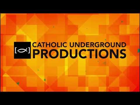 Catholic Underground Live - Sep 1, 2019