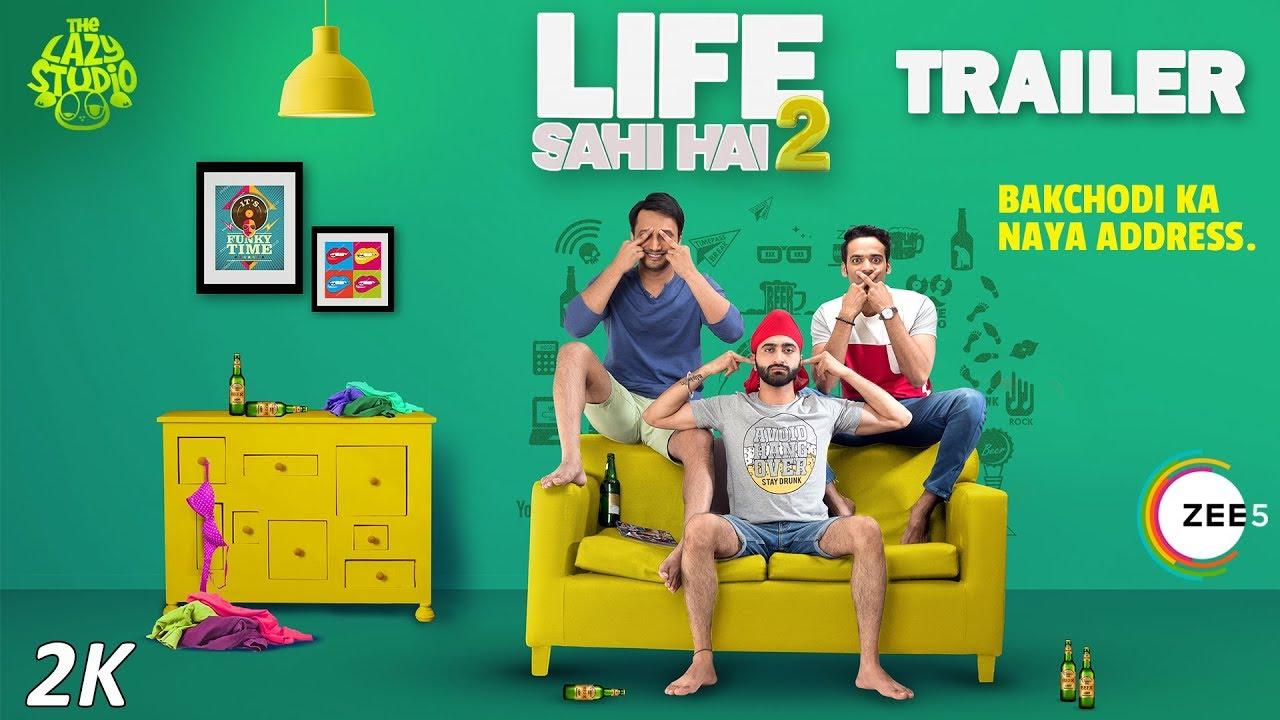 The Lazy Studio Presents Life Sahi Hai Season 2 Trailer Premieres On 5Th April Zee5 Originals