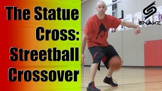 Streetball Crossovers - The Statue Cross!
