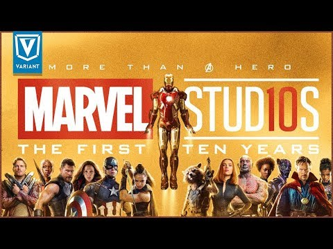 History Of The Marvel Cinematic Universe - The First 10 Year