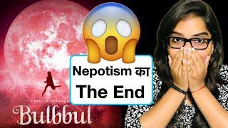 Bulbbul Netflix Movie REVIEW | Deeksha Sharma