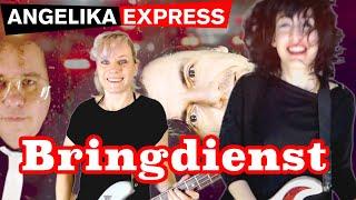Angelika Express - BRINGDIENST (offizielles Musikvideo)