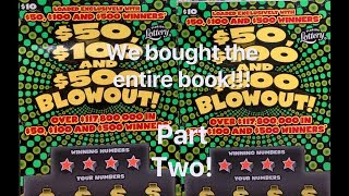 Part Two - We bought an entire book of $50, $100 & $500 BlowOuts!!!