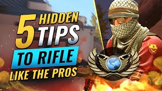 5 HIDDEN Tips T๐ IMPROVE Your Rifling And Play Like The Pros - CS:GO