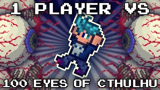 1 Player vs 100 Eyes of Cthulhu // EXPERT MODE // Terraria