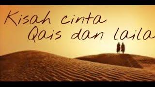 Sedih banget lagunya Qais dan laila by badri Almubarok L.C Al Abror