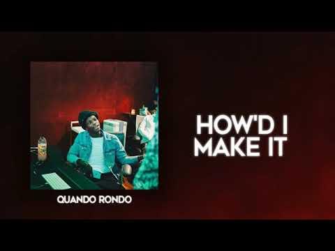 Quando Rondo – How I'd Make It (Audio)