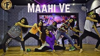 Maahi Ve Dance Choreography | Wajah Tum Ho | Dancefit Girls |